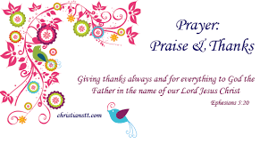 prayer praise and thanks