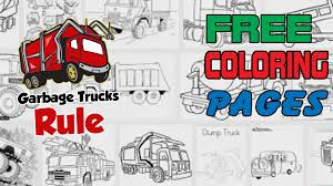free garbage truck coloring pages here u0027s where to get them