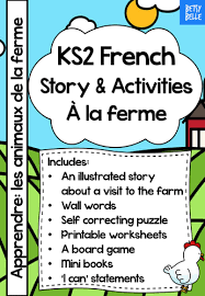 ks2 french story at the farm by betsybelleteach teaching