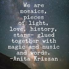 Love And Stars Quotes by We Are Mosaics Pieces Of Light Love History Stars Glued