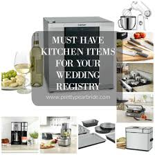 items for a wedding registry lifestyle must kitchen items for your wedding registry