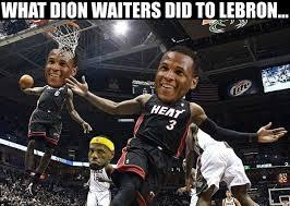 Waitressing Memes - nba memes on twitter dion waiters was everywhere heatnation