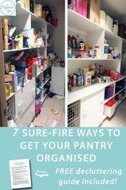 How To Organise Your Home 7 Sure Fire Ways To Get Your Pantry Organised Client Space Blog