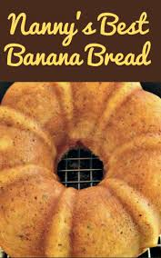 nanny u0027s best banana bread is a lovely soft cake with a delicious