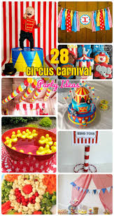carnival birthday party ideas 28 circus carnival themed birthday party ideas for kids diy craft