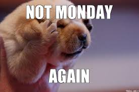 Disgusting Monday Memes - the best monday memes to get you through the week