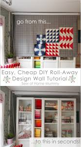 easy inexpensive diy roll away quilting design wall sewing