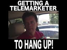 Telemarketer Meme - getting a telemarketer to hang up youtube