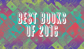 good books to do a book report on best books of 2016 book riot s best books of 2016