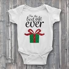 best gift ever onesie onsies christmas onesies cute onesies