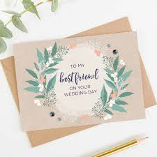 wedding day card best friend wedding day card by norma dorothy notonthehighstreet