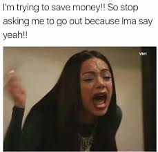 dopl3r com memes im trying to save money so stop asking me