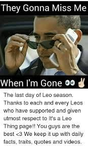 Leo Season Meme - 25 best memes about leo season leo season memes