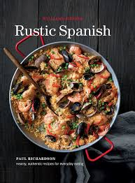 rustic spanish williams sonoma book by williams sonoma paul