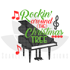 christmas svg cut file rockin around the christmas tree piano cut