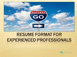 best resume format for experienced professionals resume format for experienced professionals youtube
