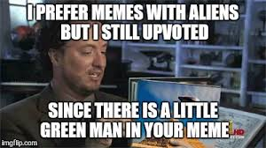 Green Man Meme - but thats none of my business meme imgflip