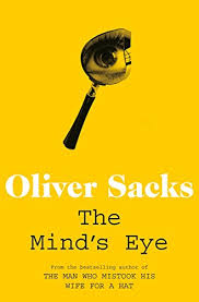 mind s the mind s eye amazon co uk oliver sacks 9780330508902 books