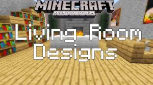 Living Room Decor Ideas by Minecraft Xbox 360 Simple Living Room Designs Youtube