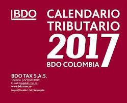 vencimientos renta personas dian 2016 boletín tax no 3 2017 bdo