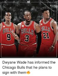 Chicago Bulls Memes - g 50 50 dwyane wade has informed the chicago bulls that he plans to