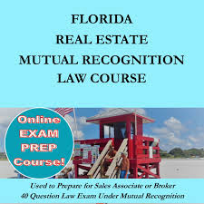 florida real estate mutual recognition law course u2013 azure tide