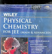 wiley u0027s physical chemistry for jee main u0026 advanced 2017ed 1