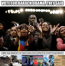 Memes Of Obama - scumbag obama voters barack obama know your meme