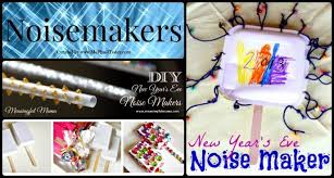 nye noisemakers 16 ideas activities for new year s with kids me plus 3 today