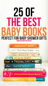best baby book the best books for baby showers 25 great baby shower gifts