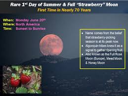 what is a strawberry moon summer solstice and strawberry moon make for a perfect day kids