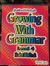 growing with grammar level 4 student workbook and 9780977292332