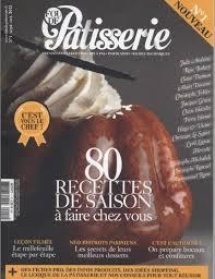 cuisine actuelle patisserie pdf lien direct magazine fou de patisserie n 1 telecharger livres bd