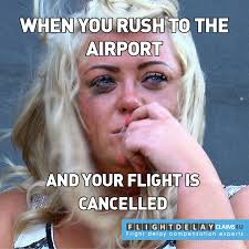 Rush Meme - flight delay cancellation memes flight delay claims 4 u