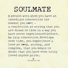 quotes about soulmates what is a soulmate quotess bringing