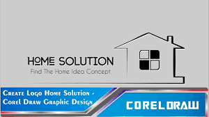 tutorial coredraw x7 create logo home solution youtube