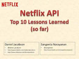slideshare api top 10 lessons learned from the netflix api oscon 2014