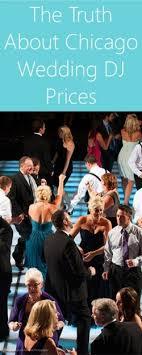 chicago wedding dj about chicago wedding dj prices
