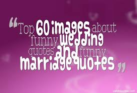 quotes about and marriage top 60 images about wedding quotes and marriage quotes