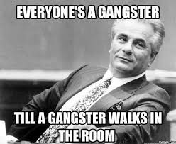 Internet Gangster Meme - 35 awesome gangster memes stock golfian com