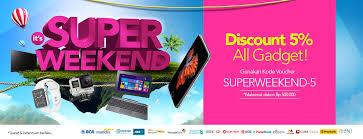 blibli weekend blibli promo super weekend diskon ekstra 5 giladiskon indonesia