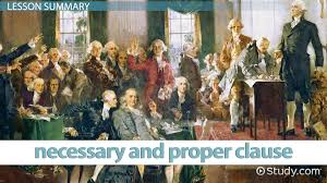 the elastic clause of the constitution definition u0026 example