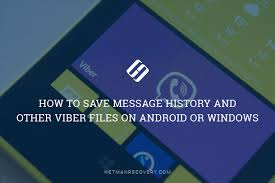 android for windows to recover message history contacts and viber files on android or