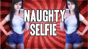 naughty preteens naughty selfie youtube