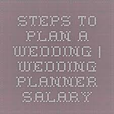 wedding planner salary some useful tips on becoming a wedding planner wedding planner
