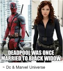 Black Widow Meme - ie deadpool was once married to black widow dc marvel universe