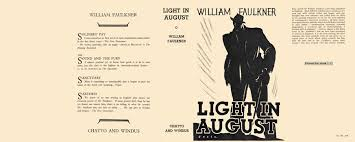 faulkner light in august search results for author william faulkner