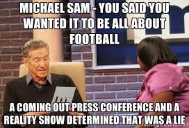 Michael Sam Meme - michael sam meme guy