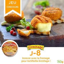 jeux de recette de cuisine jeu concours fromages ermitage 750g recettes de