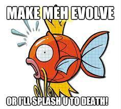 Magikarp Meme - magikarp meme by joe71poke on deviantart